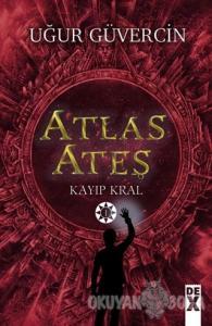 Atlas Ateş - Kayıp Kral