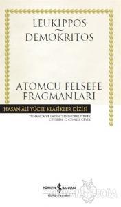 Atomcu Felsefe Fragmanları (Ciltli)