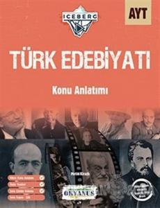 AYT Iceberg Türk Edebiyatı Konu Anlatımı
