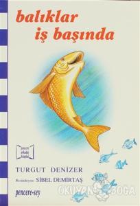 Balıklar İş Başında