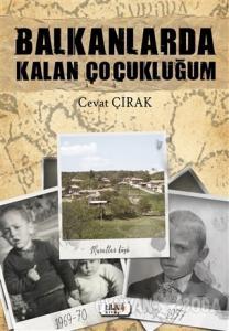 Balkanlarda Kalan Çocukluğum