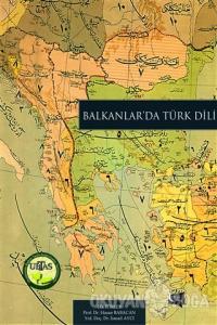 Balkanlar'da Türk Dili