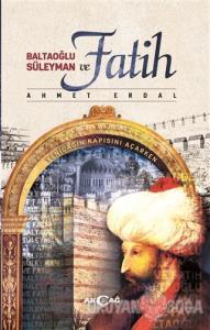 Baltaoğlu Süleyman ve Fatih