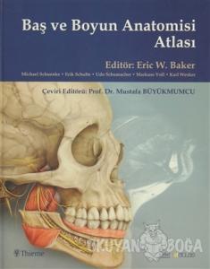 Baş ve Boyun Anatomisi Atlası (Ciltli)
