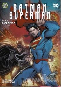 Batman/Superman Cilt 4 - Kuşatma
