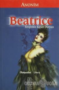 Beatrice Fetişizmin Kapalı Dünyası