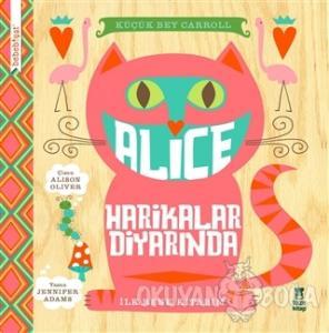 Bebebiyat - Alice Harikalar Diyarında (Ciltli)