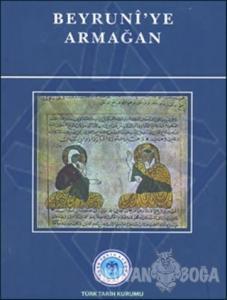 Beyruni'ye Armağan (Ciltli)