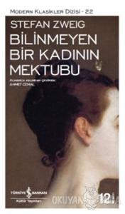 Bilinmeyen Bir Kadının Mektubu Modern Klasikler Serisi