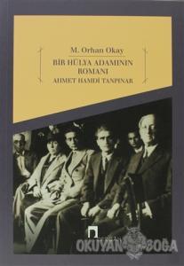 Bir Hülya Adamının Romanı: Ahmet Hamdi Tanpınar