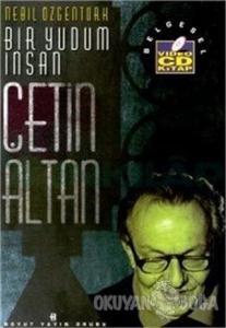 Bir Yudum İnsan - Çetin Altan