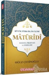 Büyük Türk İslam Alimi Maturidi Hayatı Fikriyatı ve Eserleri