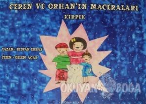 Ceren ve Orhan'ın Maceraları - Kırpık