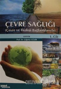 Çevre Sağlığı Cilt 1 (Ciltli)