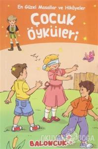 Çocuk Öyküleri - En Güzel Masallar ve Hikayeler