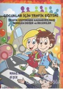 Çocuklar İçin Trafik Eğitimi