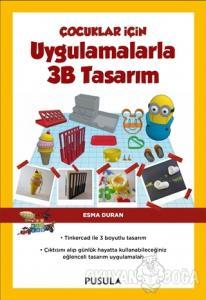 Çocuklar İçin Uygulamalarla 3B Tasarım