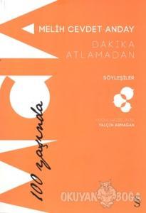 Dakika Atlamadan