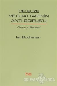 Deleuze ve Guattari'nin Anti-Ödipus'u