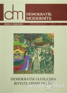Demokratik Modernite Düşünce ve Kuram Dergisi Sayı : 17 Temmuz-Ağustos-Eylül 2016