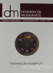 Demokratik Modernite Düşünce ve Kuram Dergisi Sayı: 29 Ekim - Kasım - Aralık 2019