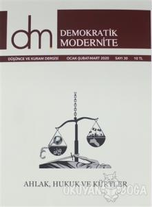 Demokratik Modernite Düşünce ve Kuram Dergisi Sayı: 30 Ocak - Şubat - Mart 2020