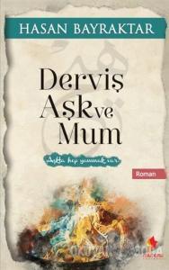 Derviş Aşk ve Mum
