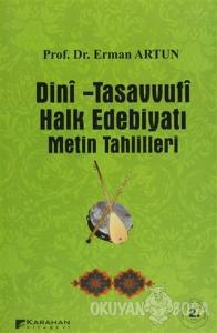 Dini - Tasavvufi Halk Edebiyatı Metin Tahlilleri