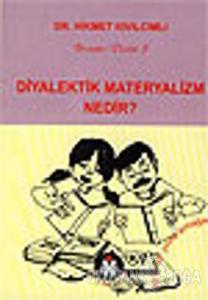 Diyalektik Materyalizm Nedir?