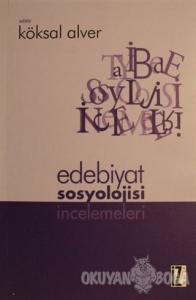 Edebiyat Sosyolojisi İncelemeleri