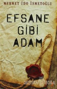 Efsane Gibi Adam