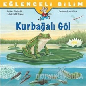 Eğlenceli Bilim: Kurbağalı Göl