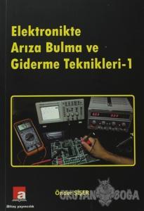 Elektronikte Arıza Bulma ve Giderme Teknikleri - 1
