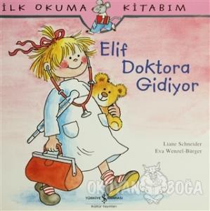 Elif Doktora Gidiyor