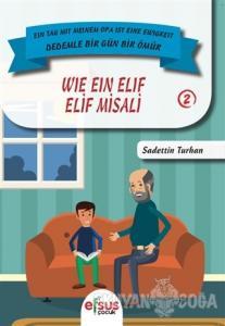 Elif Misali - Wie Ein Elif
