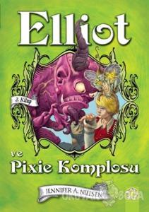Elliot ve Pixie Komplosu (2. Kitap) (Ciltli)