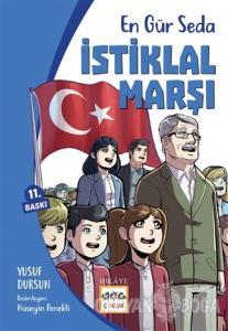 En Gür Seda - İstiklal Marşı