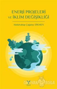 Enerji Projeleri ve İklim Değişikliği