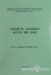 Farabi'ye Atfedilen Küçük Bir Eser