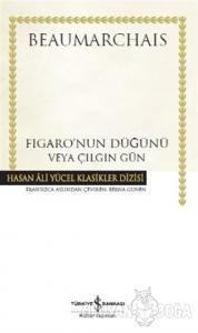 Figaro'nun Düğünü veya Çılgın Gün (Ciltli)