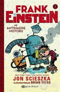 Frank Einstein ve Antimadde Motoru - 1 (Ciltli)