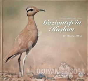Gaziantep'in Kuşları (Ciltli)
