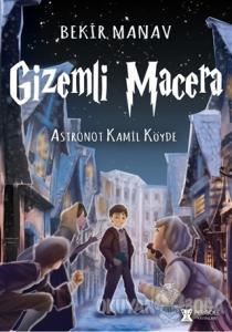 Gizemli Mecara - Astronot Kamil Köyde