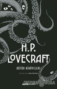 H.P. Lovecraft Bütün Hikayeleri (Ciltli)