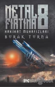Hakikat Muhafızları - Metal Fırtına 8