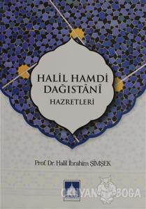 Halil Hamdi Dağıstani Hazretleri