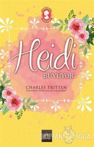 Heidi Büyüyor (Ciltli)