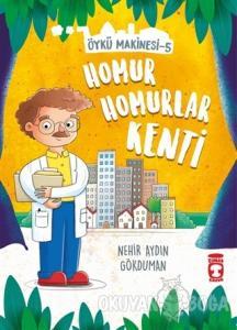 Homur Homurlar Kenti - Öykü Makinesi 5