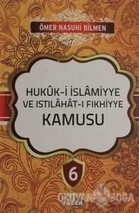 Hukuk-i İslamiyye ve Istılahat-ı Fıkhiyye Kamusu Cilt: 6 (Ciltli)