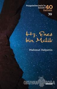 Hz. Enes bin Malik - Peygamberimiz'in İzinde 40 Sahabi/39
